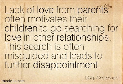 Quotation-Gary-Chapman-relationships-parents-love-children-disappointment-Meetville-Quotes-116359